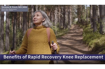 Benefits of Rapid Recovery Knee Replacement