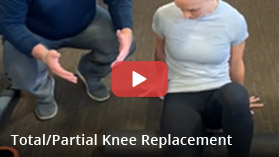 Total/Partial Knee Replacement